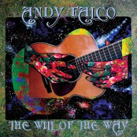 Andy Falco - The Will Of The Way