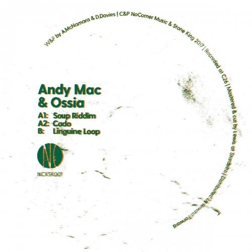 Andy Mac - Soup Riddim / Cado / Linguine Loop