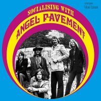 Angel Pavement -Socialising With Angel Pavement