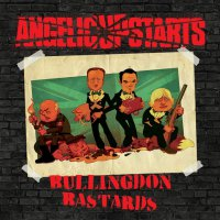 Angelic Upstarts - Bullingdon Bastards