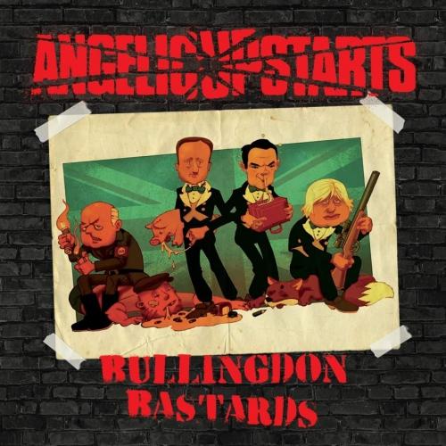 Angelic Upstarts -Bullingdon Bastards