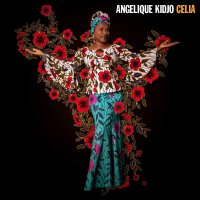 Angelique Kidjo - Celia