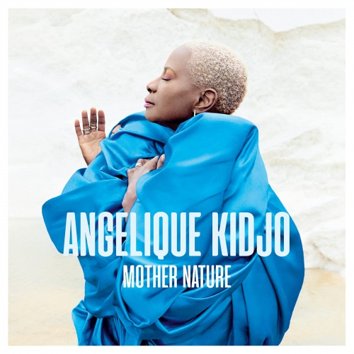 Angelique Kidjo -Mother Nature