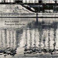 Anja Lechner -Lontano