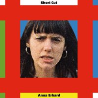 Anna Erhard -Short Cut