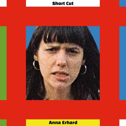 Anna Erhard -Short Cut