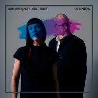 Anna Lundqvist -Reunion