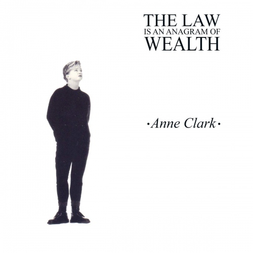 Anne Clark - The Law Is An Anagram Of Wealth