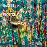 Anne Mette Iversen Quartet +1 -Racing A Butterfly