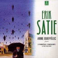 Anne Queffelec -Satie: Gymnopédies, Gnossiennes & Other Piano Works