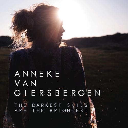 Anneke Van Giersbergen -The Darkest Skies Are The Brightest