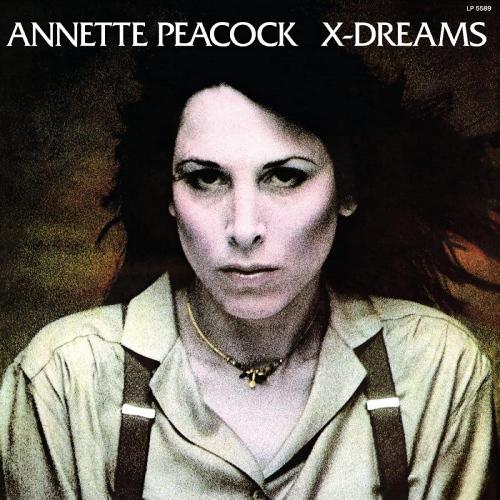 Annette Peacock -X-Dreams