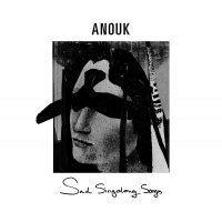 Anouk -Sad Singalong Songs