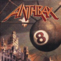 Anthrax -Volume 8