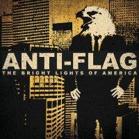 Anti-Flag - Bright Lights Of America