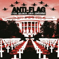 Anti-Flag -For Blood & Empire