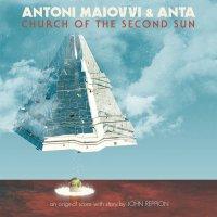 Antoni Maiovvi - Church Of The Second Sun