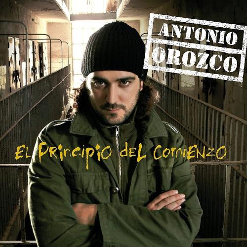 Antonio Orozco - El Principio Del Comienzo