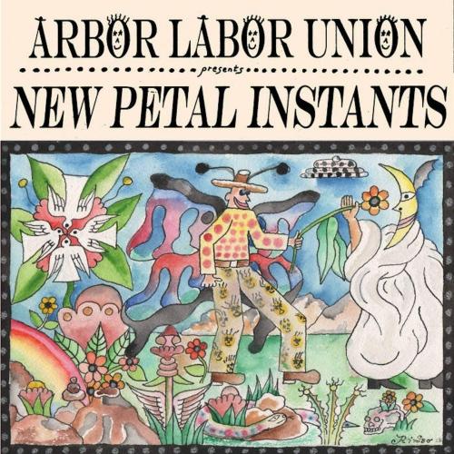 Arbor Labor Union - New Petal Instants