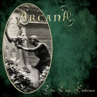 Arcana - ...The Last Embrace