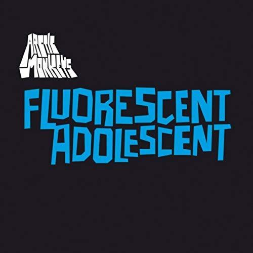 Arctic Monkeys -Fluorescent Adolescent