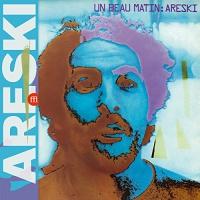 Areski -Un Beau Matin