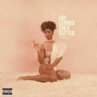 Ari Lennox -Shea Butter Baby