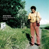 Ariel Kalma -French Archives Vol. II