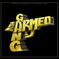Armed Gang -Kenny Claiborne And The Armed Gang