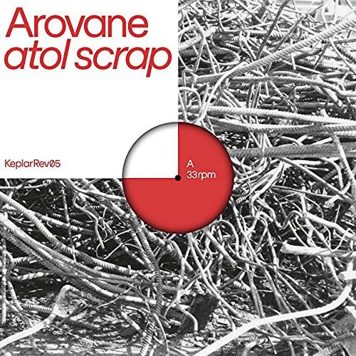 Arovane -Atol Scrap