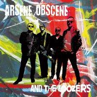 Arsene Obscene  &  Loozers - Arsene Obscene & The Loozers