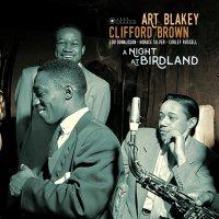 Art Blakey / Clifford Brown - Night At Birdland