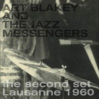 Art Blakey /  Jazz Messengers -The Second Set Lausanne