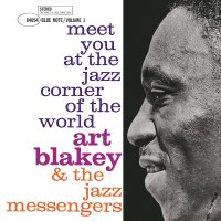Art Blakey & The Jazz Messengers - Meet You At The Jazz Corner Of The World - Vol 1