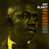 Art Blakey  &  The Jazz Messengers -Moanin'