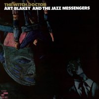 Art Blakey -The Witch Doctor