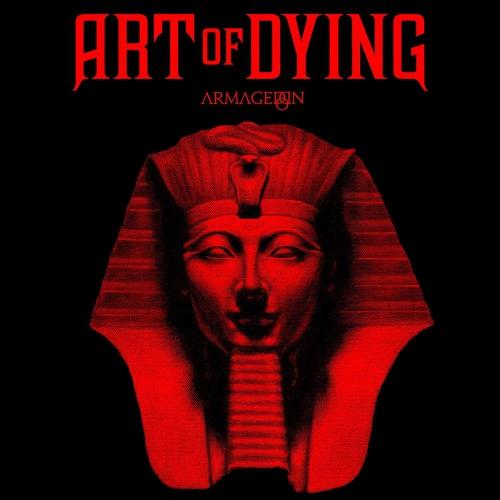 Art Of Dying - Armageddon