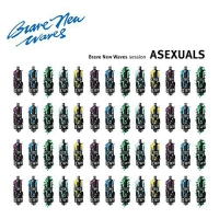 Asexuals - Brave New Waves Session