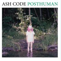 Ash Code - Posthuman
