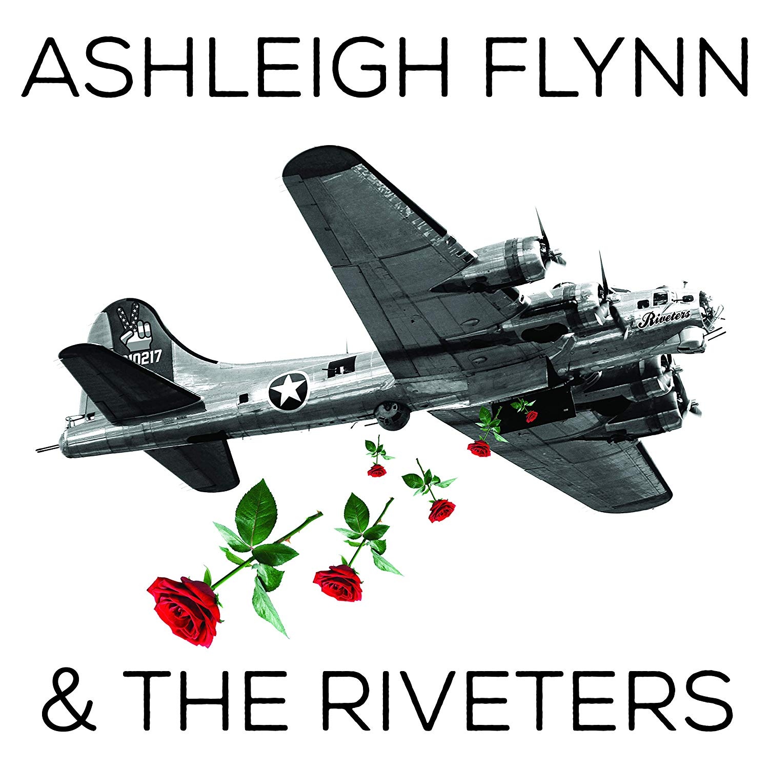 Ashleigh Flynn And The Riveters - Ashleigh Flynn And The Riveters
