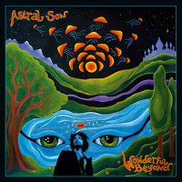 Astral Son - Wonderful Beyond