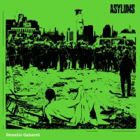 Asylums - Genetic Cabaret