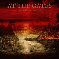 At The Gates -The Nightmare Of Being