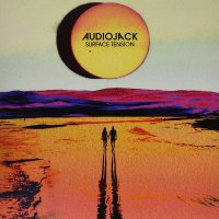 Audiojack -Surface Tension