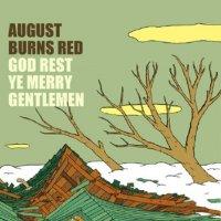 August Burns Red - God Rest Ye Merry Gentlemen