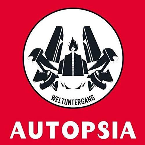 Autopsia - Weltuntergang