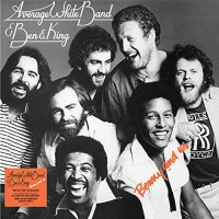 Average White Band  &  Ben E King - Benny & Us