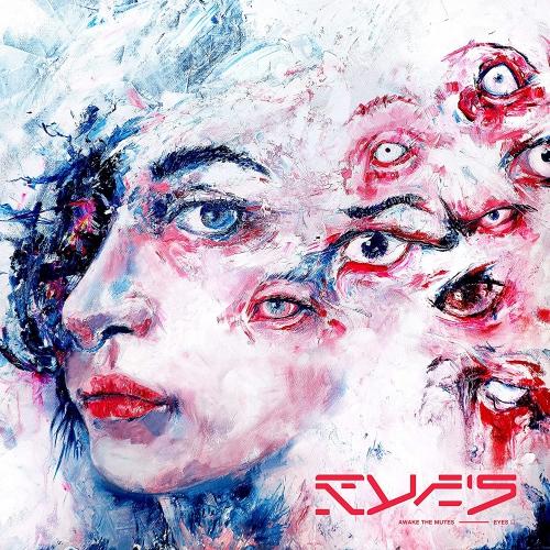 Awake The Mutes -Eyes
