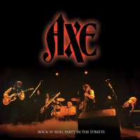 Axe -Rock N' Roll Party In The Streets