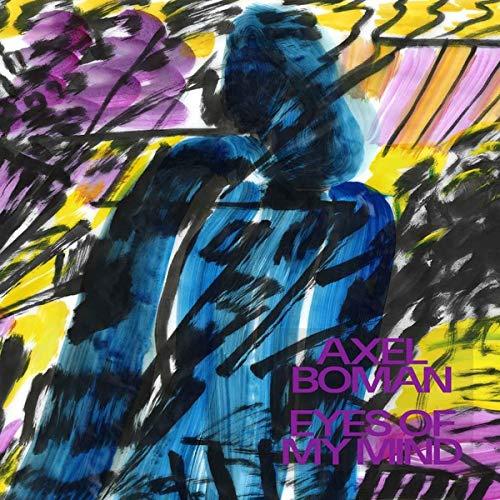 Axel Boman - Eyes Of My Mind